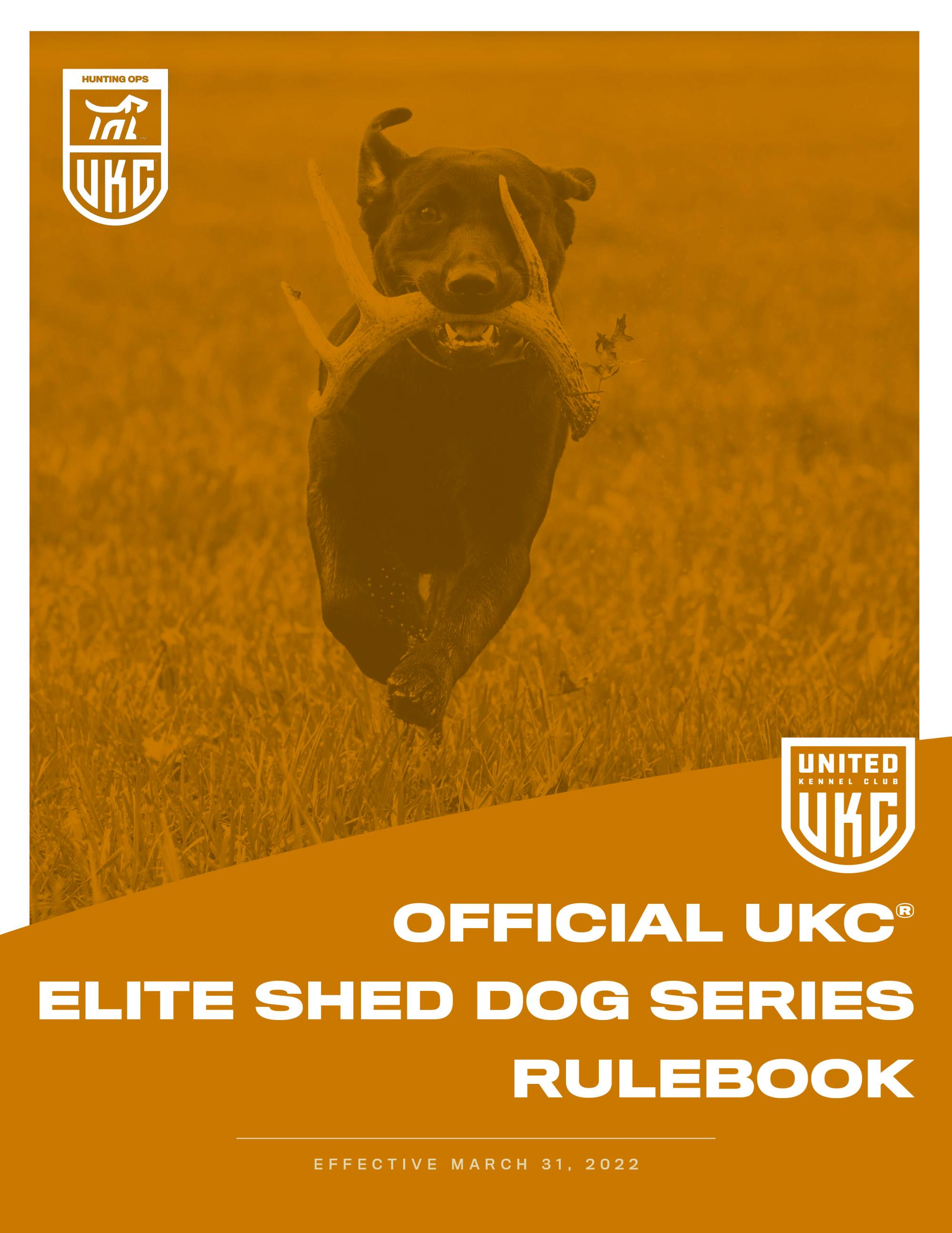 Elite Shed Dog Series Rulebook